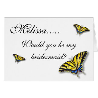 Swallowtail Butterfly Custom Bridesmaid Cards