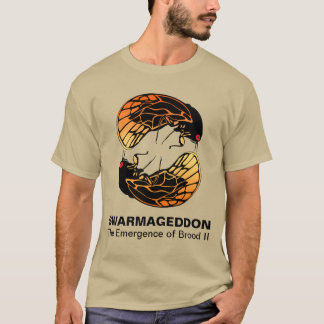 Swarmageddon - Cicadas Emergence of Brood II T-Shirt