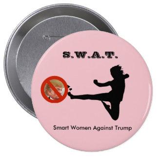SWAT: Smart Women Against Trump 4 Inch Round Button