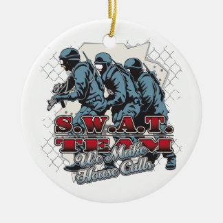 SWAT Team House Calls Ceramic Ornament