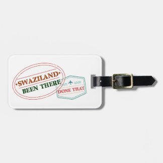 Swaziland Been There Done That Luggage Tag