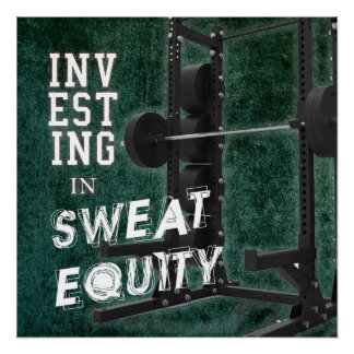 Sweat Equity - Poster Perfect Poster