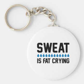 Sweat Is Fat Crying Basic Round Button Keychain