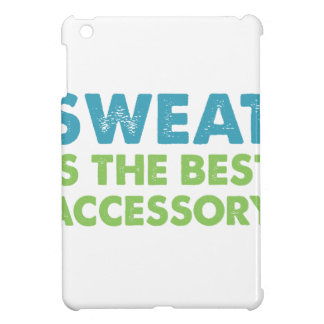 Sweat is the Best Accessory iPad Mini Case