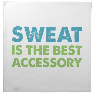 Sweat is the Best Accessory Napkin