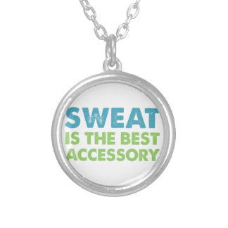Sweat is the Best Accessory Silver Plated Necklace