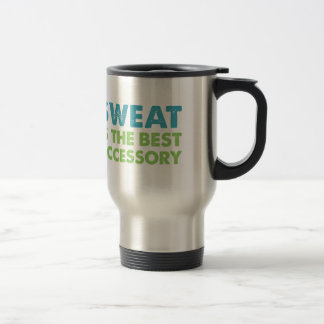 Sweat is the Best Accessory Travel Mug