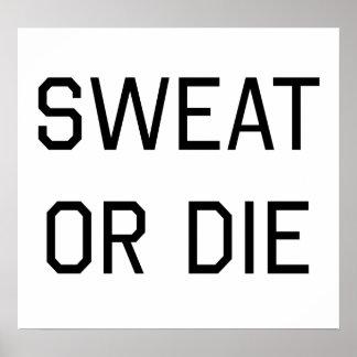 Sweat or Die Poster