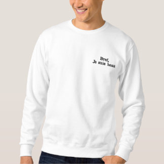 "Sweater round collar ""In short, I am beautiful """