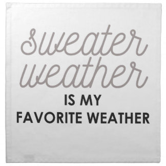 Sweater Weather is my Favorite Weather Napkin