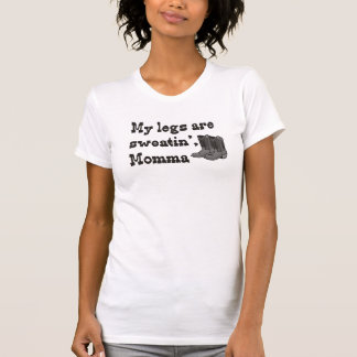 Sweatin' Momma T-Shirt