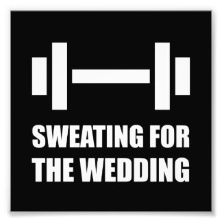 Sweating For The Wedding Photo Art