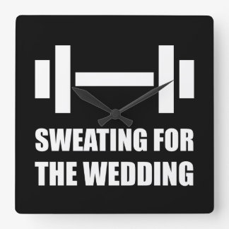 Sweating For The Wedding Square Wall Clock