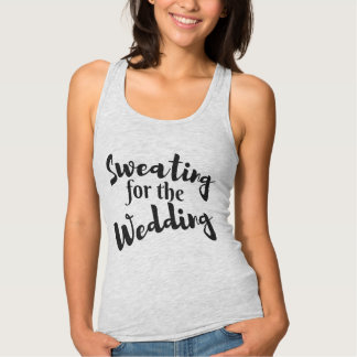 Sweating for the Wedding Workout Grey Tank Top