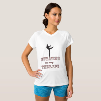 Sweating is my Therapy T-Shirt
