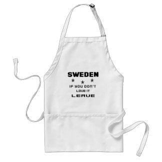 Sweden If you don't love it, Leave Standard Apron