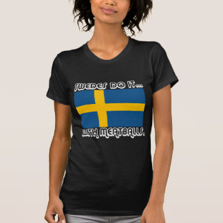 Swedes Do It... With Meatballs T-Shirt