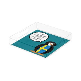 Swedish Talking Mr. Penguin Acrylic Tray