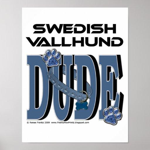 Swedish Vallhund DUDE Posters