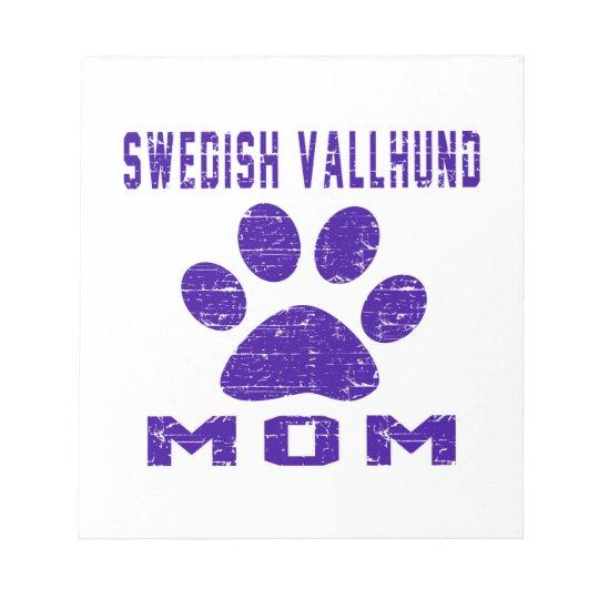Swedish Vallhund Mom Gifts Designs Notepad
