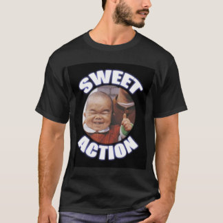 Sweet Action T-Shirt