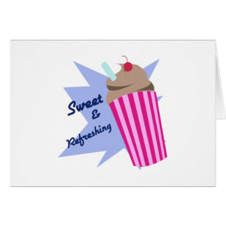 Sweet And Refreshing Greeting Card