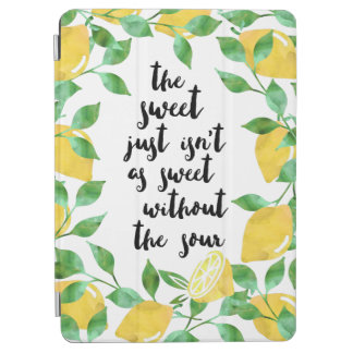 Sweet and Sour Lemon Quote iPad Cover