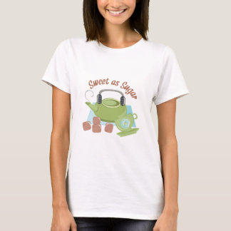 Sweet As Sugar T-Shirt