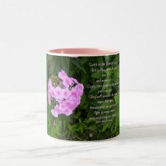 Sweet as the flowers grow,We follow...Mug Two-Tone Coffee Mug