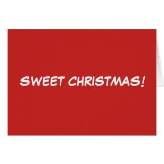 """""""SWEET CHRISTMAS!"""" Christmas card"""