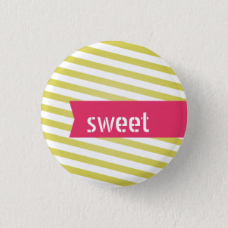 Sweet customizable flair 1 inch round button