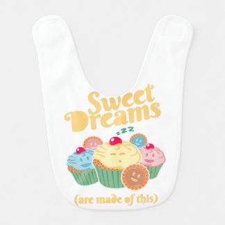 Sweet dreams are made of... cupcakes and cookies baby bib