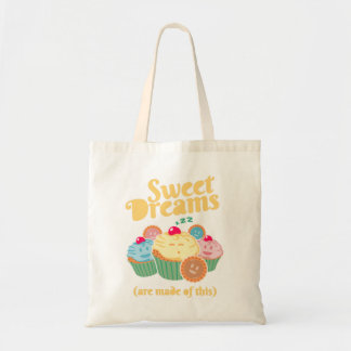 Sweet dreams are  made of… cupcakes and cookies tote bag