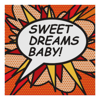 SWEET DREAMS BABY! POSTER