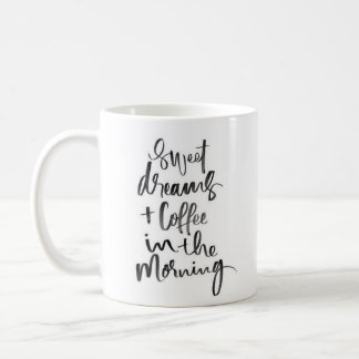 """Sweet Dreams..."" - Classic White Mug"
