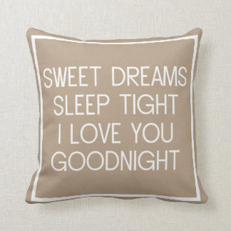 Sweet Dreams Sleep Tight I Love You Good Night Throw Pillow