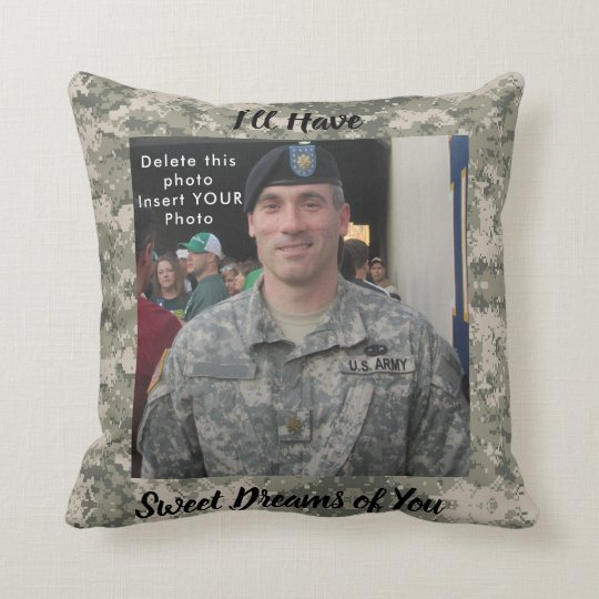 Sweet Dreams YOUR Photo & Prayer Army Soldier Throw Pillow