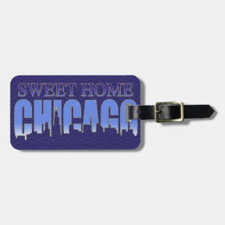 Sweet Home Chicago Baggage Tag