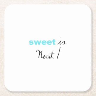 sweet is Neat! Square Paper Coaster