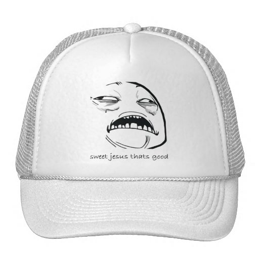 Sweet Jesus That's Good (text) Trucker Hat