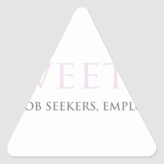 Sweet Job Spot Triangle Sticker