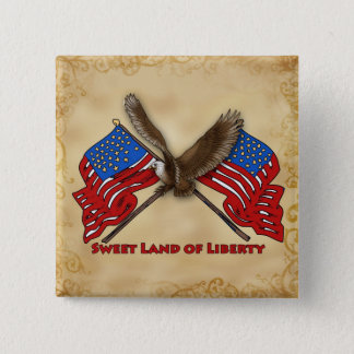 Sweet Land of Liberty 2 Inch Square Button