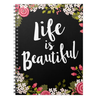 Sweet Pink Floral Life is Beautiful Journal Spiral Note Books