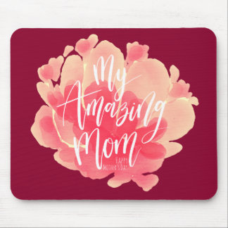 Sweet pink floral watercolor My amazing mom Mouse Pad