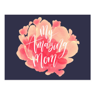 Sweet pink floral watercolor My amazing mom Postcard