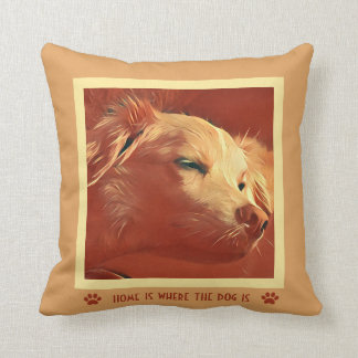 Sweet Puppy; Home is where the dog is Throw Pillow