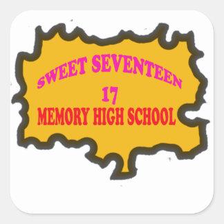 Sweet Seventeen 17in memory High Scholl Square Sticker