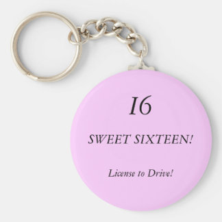 SWEET SIXTEEN!, I6, License to Drive! Keychain