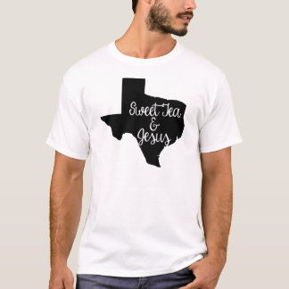 Sweet Tea & Jesus - Texas T-Shirt
