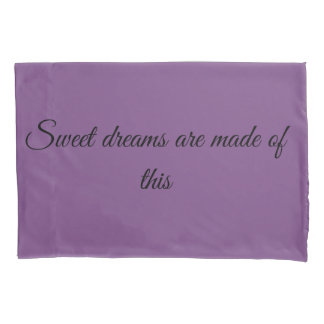 Sweetdreams and forever pillowcase